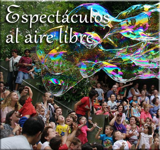 Espectáculos de burbujas gigantes al aire libre